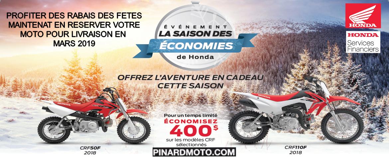 L'EVENEMENT DES ECONOMIES DES FETES MOTO HONDA ET PINARD MOTO